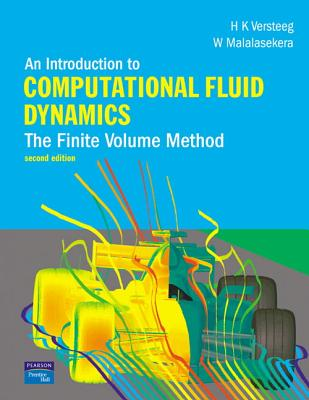 An Introduction to Computational Fluid Dynamics By Versteeg, H. K./ Malalasekera, W.