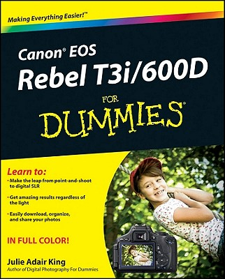 Canon EOS Rebel T3i / 600D for Dummies By King, Julie Adair