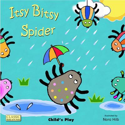 Itsy Bitsy Spider By Hilb, Nora/ Hilb, Nora (ILT)